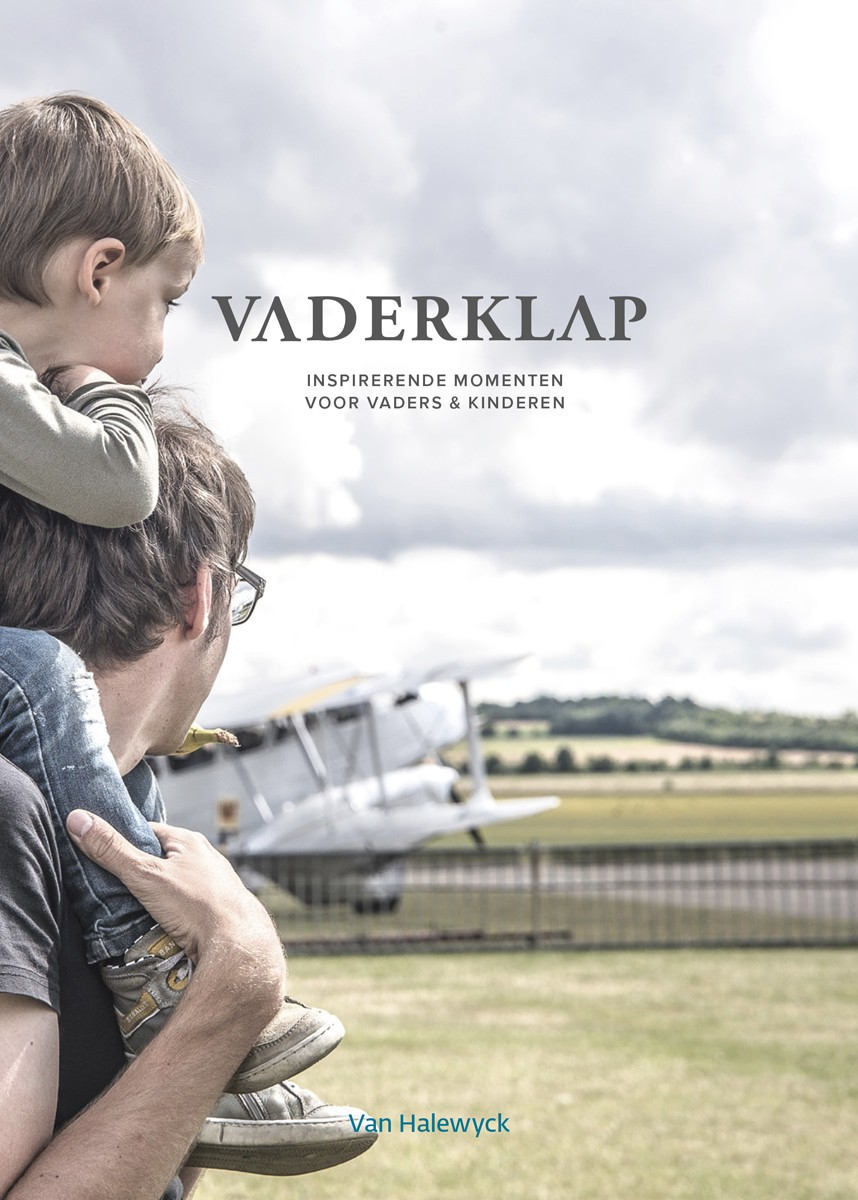 Vaderklap - inspirerende momenten voor vaders & kinderen - Van Halewyck